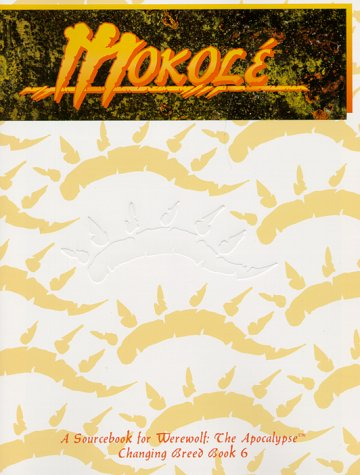 Mokole: Changing Breed Book 6 (Werewolf: The Apocalypse)