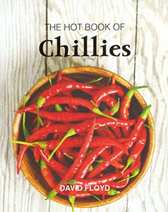 Hot Book Of Chillies 2Nd Edition, The