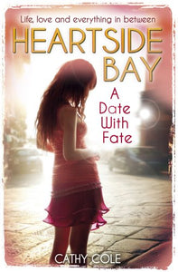 A Date With Fate (Heartside Bay)