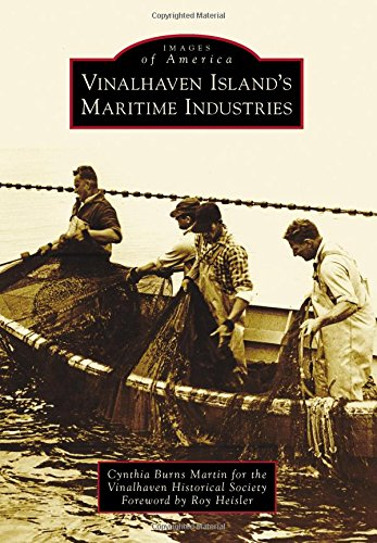Vinalhaven Island'S Maritime Industries (Images Of America)