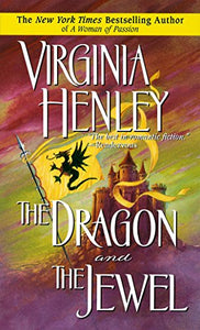 The Dragon And The Jewel (Medieval Plantagenet Trilogy)
