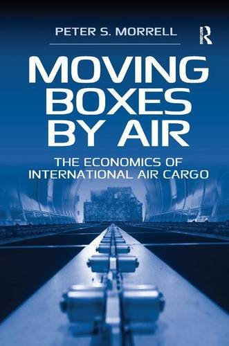 Moving Boxes By Air: The Economics Of International Air Cargo