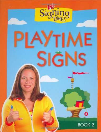 Signing Time!  Playtime Signs, Book 2