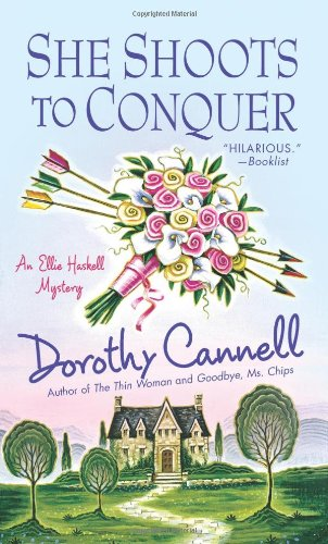She Shoots To Conquer (Ellie Haskell Mysteries)