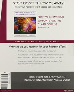 Positive Behavioral Supports For The Classroom, Enhanced Pearson Etext -- Access Card (3Rd Edition)