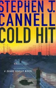 Cold Hit: A Shane Scully Novel (Shane Scully Novels)