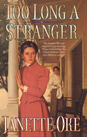 Too Long A Stranger (Women Of The West, Book 9)