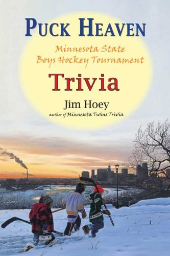 Puck Heaven: Minnesota State Boys' Hockey Tournament Trivia