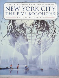 New York City: The Five Boroughs: A Pictorial Souvenir