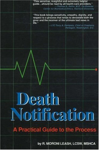Death Notification: A Practical Guide To The Process