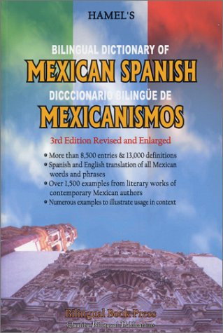 Bilingual Dictionary Of Mexican Spanish (Spanish Edition)