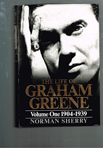 Life Of Graham Greene: 1904-1939