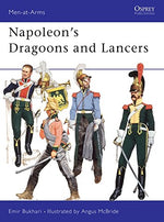 Napoleon'S Dragoons And Lancers (Men-At-Arms Series, No 55)