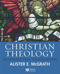 Christian Theology: An Introduction (4Th Edition)