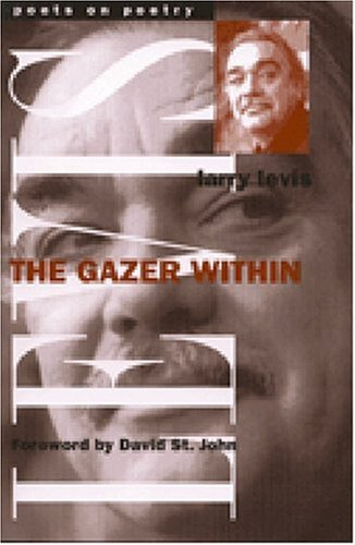 The Gazer Within (Poets On Poetry)