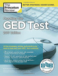 Cracking The Ged Test With 2 Practice Tests, 2017 Edition (College Test Preparation)