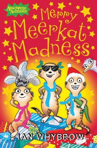 Merry Meerkat Madness (Awesome Animals)