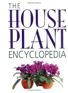 The Houseplant Encyclopedia