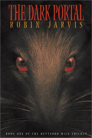 The Dark Portal (Book One Of The Deptford Mice Trilogy)