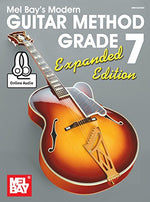 Modern Guitar Method Grade 7, Expanded Edition