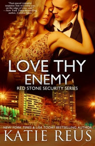 Love Thy Enemy (Red Stone Security Series) (Volume 13)
