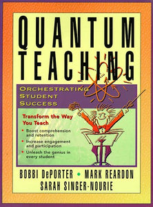 Quantum Teaching: Orchestrating Student Success