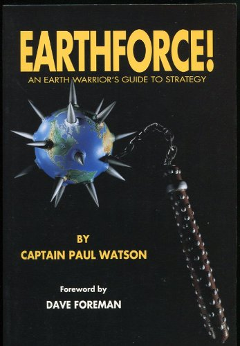 Earthforce: An Earth Warrior'S Guide To Strategy