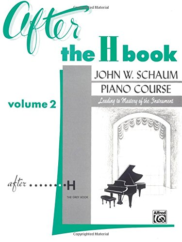 After The H Book, Vol 2 (John W. Schaum Piano Course)