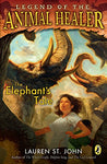 The Elephant'S Tale (Legend Of The Animal Healer)