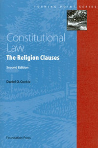 Constitutional Law - The Religion Clauses (Turning Point Series)