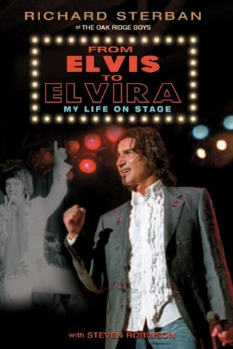 From Elvis To Elvira My Life On Stage