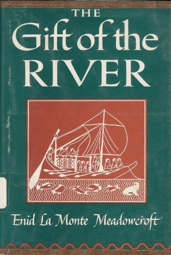 Gift Of The River - A History Of Ancient Egypt