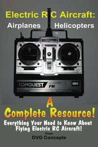 Electric Rc Aircraft: A Complete Resource