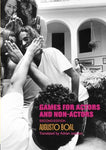 Games For Actors And Non-Actors, 2Nd Edition