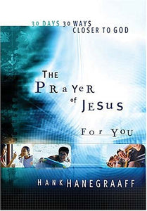 The Prayer Of Jesus For You