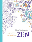 Zen: 50 Mandalas To Help You De-Stress (Coloring For Mindfulness)