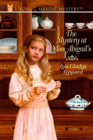 The Mystery At Miss Abigail'S (Young Mandie Mystery Series #3)