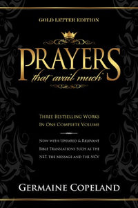 Prayers That Avail Much: Gold Letter Gift Edition (Prayers That Avail Much (Hardcover))