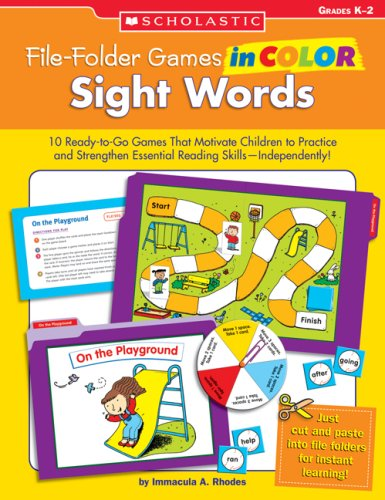 File-Folder Games In Color: Sight Words: 10 Ready-To-Go Games That Motivate Children To Practice And Strengthen Essential Reading Skillsindependently!