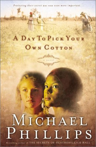 A Day To Pick Your Own Cotton (Shenandoah Sisters #2)