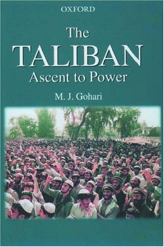 The Taliban: Ascent To Power