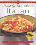 Weight Watchers Simply The Best Italian: More Than 250 Classic Recipes From The Kitchens Of Italy