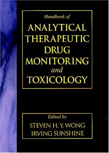Handbook Of Analytical Therapeutic Drug Monitoring And Toxicology