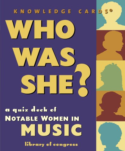 Who Was She? Notable Women In Music Knowledge Cards Deck
