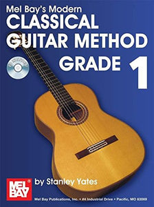 Modern Classical Guitar Method, Grade 1 (Modern Guitar Method)