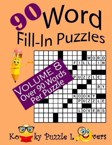 Word Fill-In Puzzles, Volume 8, 90 Puzzles