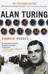 Alan Turing: The Enigma - Centenary Edition
