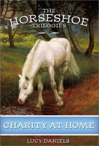 Charity At Home (Horseshoe Trilogies, Book 6)