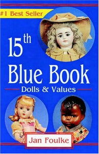 Blue Book Dolls And Values, 15Th Edition