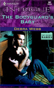 The Bodyguard'S Baby (The Colby Agency: Top Secret Babies, Book 2) (Harlequin Intrigue Series #597)